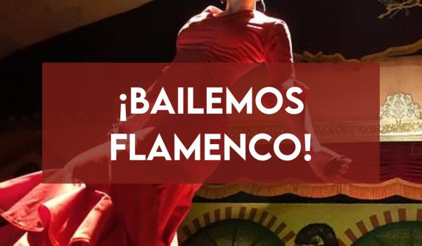 ¡Bailemos Flamenco!