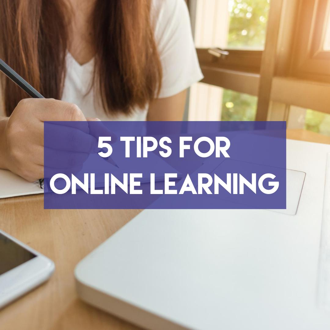 En este momento estás viendo 5 Tips for Online Learning