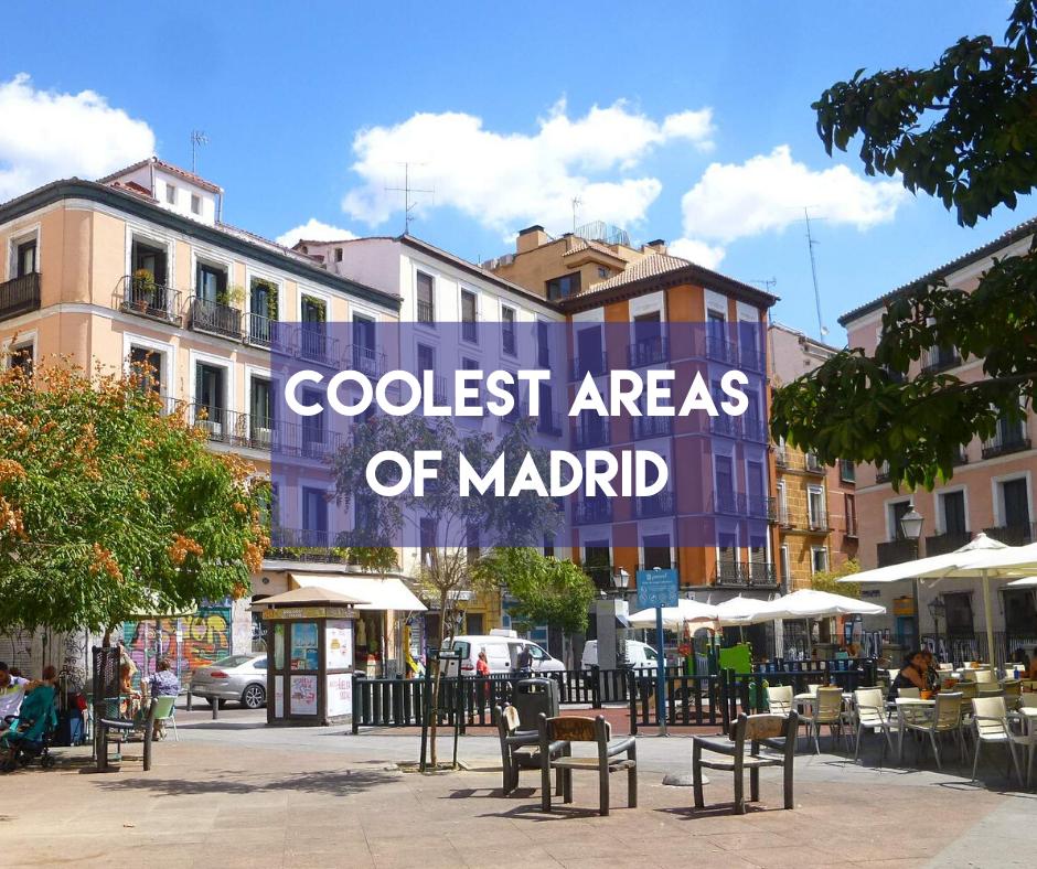 En este momento estás viendo Coolest Areas of Madrid