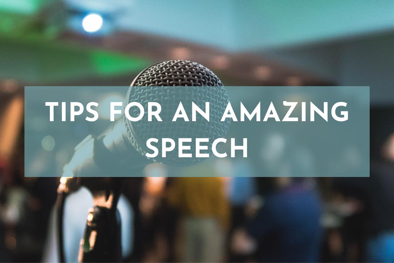 En este momento estás viendo Tips for an amazing speech