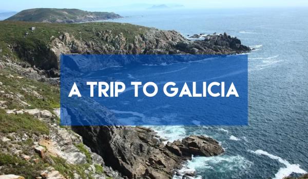 A Trip to Galicia