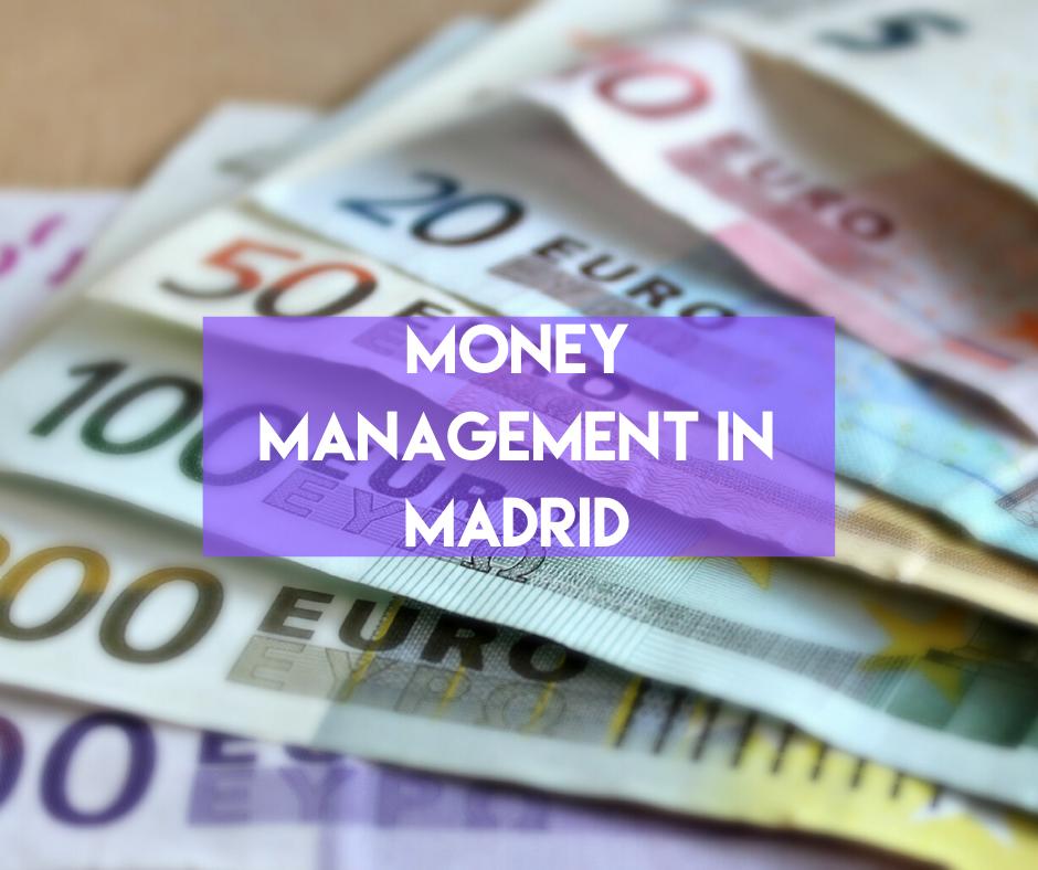 En este momento estás viendo Money Management in Madrid
