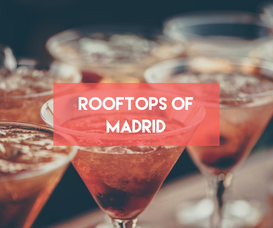 En este momento estás viendo Rooftops of Madrid